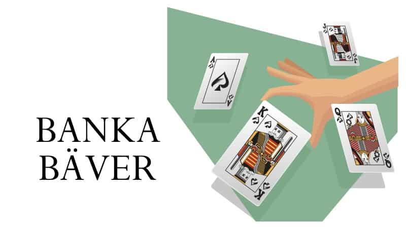 banka bäver kortspel regler